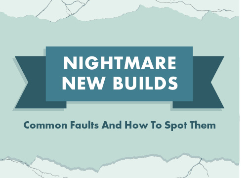 Common New Build Faults And How To Spot Them