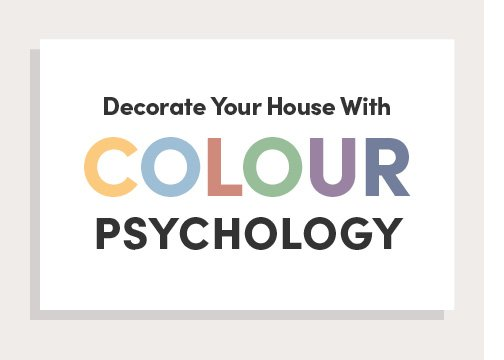Decorate Your House With Colour Psychology